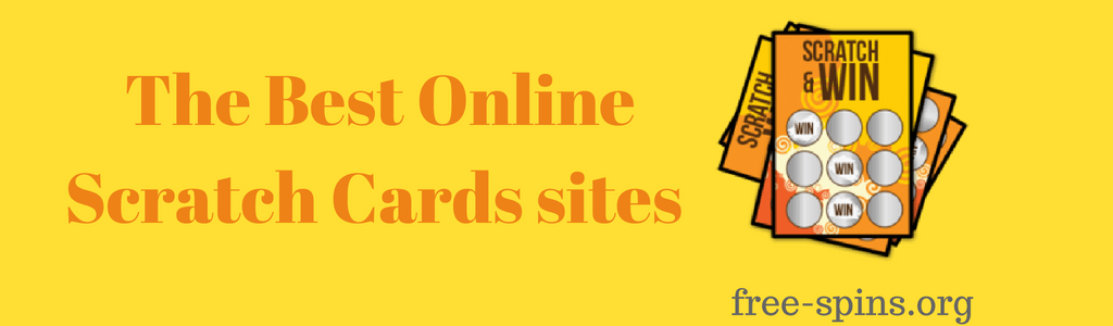 The Best Online Scratch Cards sites in a yellow-orange text on a yellow background with images of scratch cards on its right with the free-spins.org text at the bottom