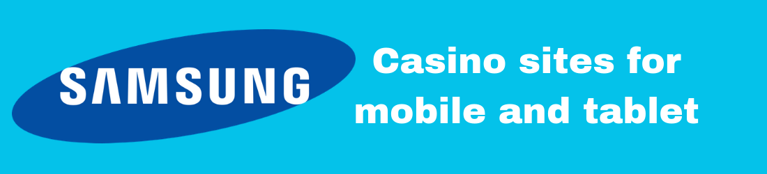 samsung casino sites