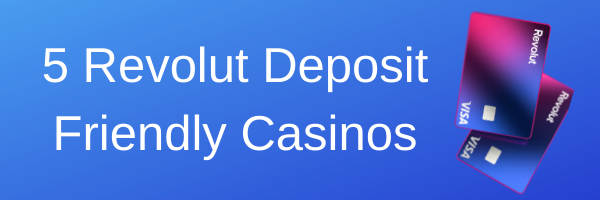 revolut casinos in 2021